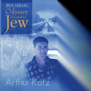 Ben Israel: Odyssey of a Modern Jew
