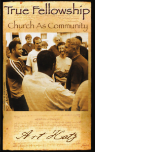 True Fellowship: Church as Community